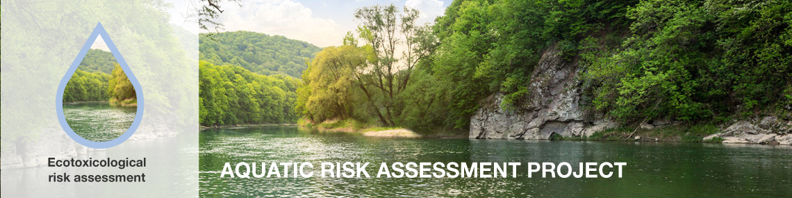 Freshwater environment AQUATIC RISK ASSESSMENT PROJECT